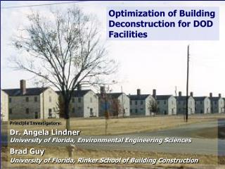 Optimization of Building Deconstruction for DOD Facilities