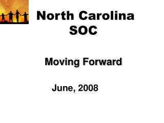 North Carolina SOC Moving Forward