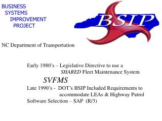 BUSINESS SYSTEMS IMPROVEMENT PROJECT NC Department of Transp