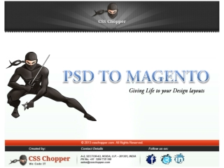 PSD to Magento Conversion By CSS Chopper in India