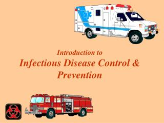 Introduction to  Infectious Disease Control & Prevention