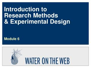 Introduction to Research Methods & Experimental Design