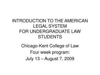 INTRODUCTION TO THE AMERICAN LEGAL SYSTEM FOR UNDERGRADUATE LAW STUDENTS