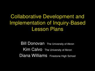 Collaborative Development and Implementation of Inquiry-Based Lesson Plans