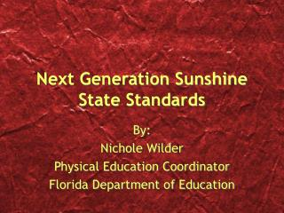 Next Generation Sunshine State Standards