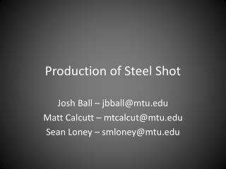 Production of Steel Shot