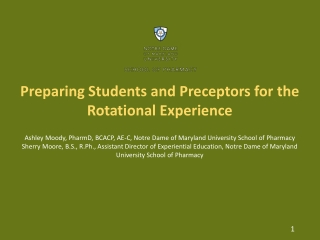 Preparing Students and Preceptors for the Rotational Experience