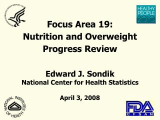 Focus Area  19:  Nutrition and Overweight Progress Review
