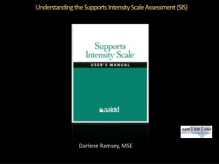 Understanding the Supports Intensity Scale Assessment (SIS)