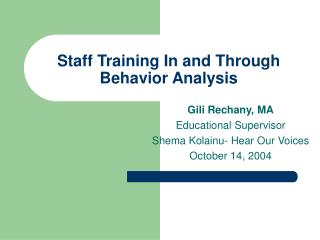 Staff Training In and Through Behavior Analysis