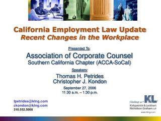 California Employment Law Update Recent Changes in the Workplace