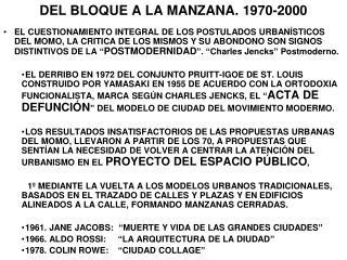 DEL BLOQUE A LA MANZANA. 1970-2000