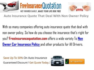 Auto Insurance Quote That Deal With Non Owner Policy