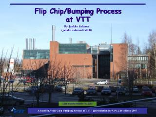 Flip Chip/Bumping Process at VTT