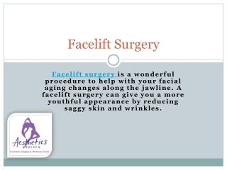 Look Younger and Charming by Facelift Surgery