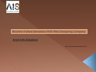 Become A latest Sensation With Web Designing Company