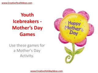 Youth Icebreakers - Mother's Day Games
