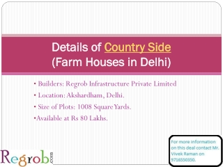 Country Side offers 1008 sq yard Farm Houses in Delhi at 80