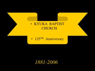 KYUKA  BAPTIST  CHURCH 125 TH   Anniversary