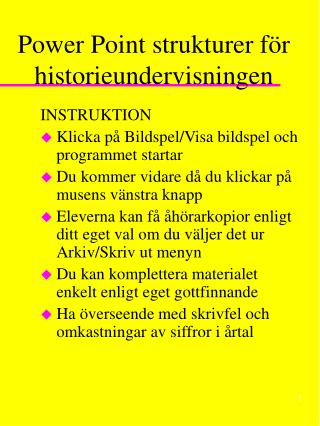 Power Point strukturer för historieundervisningen