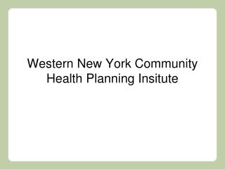Western New York Community Health Planning Insitute