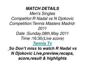 play-off!!rafael nadal vs novak djokovic live stream free hd