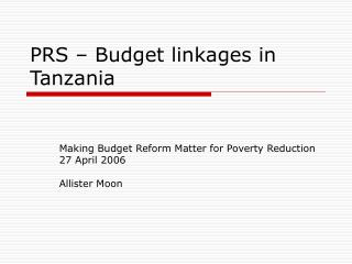 PRS – Budget linkages in Tanzania