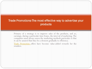 Trade Promotions-The most effective way to advertise your pr