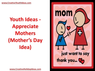 Youth Ideas - Appreciate Mothers (Mother's Day Idea)