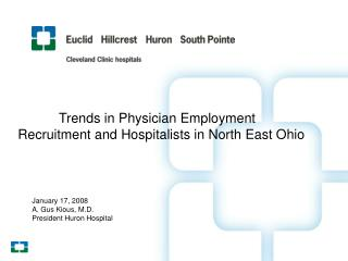 Trends in Physician Employment Recruitment and Hospitalists in North East Ohio