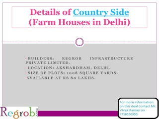 Country Side 1008 sq yard Farm Houses in Delhi at 80 Lakhs
