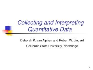 Collecting and Interpreting  Quantitative Data