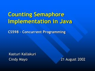 Counting Semaphore Implementation in Java