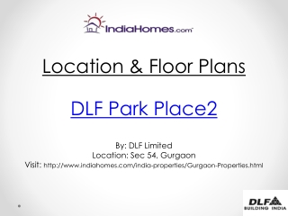 DLF Park Place 2 by DLF  at Sector 54 Gurgaon