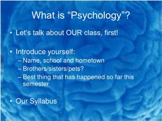 """What is """"Psychology""""?"""