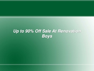 Up to 90% Off Sale At Renovation Boys
