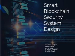 Smart Blockchain Security System Design