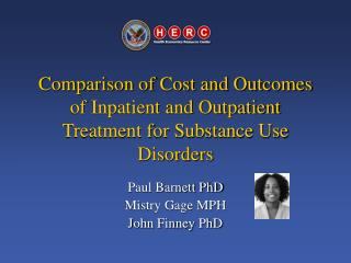 Comparison of Cost and Outcomes of Inpatient and Outpatient Treatment for Substance Use Disorders