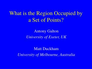 What is the Region Occupied by a Set of Points?