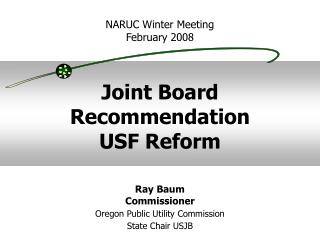 Joint Board Recommendation  USF Reform
