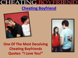 Cheating Boyfriend