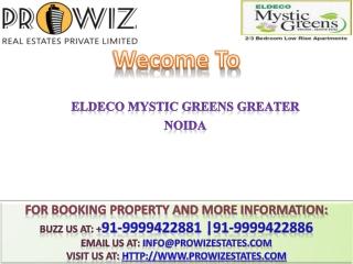 Eldeco Noida @ +91-9999422886 @ Mystic Greens Greater noida