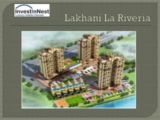 Lakhani La Riveria - New Launch in Panvel, Mumbai