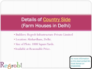 Country Side offers 1008 sq yard Farm Houses in Delhi