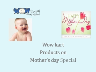 Wowkart Products on Mother's Day Special