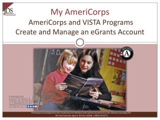 My AmeriCorps  AmeriCorps and VISTA Programs Create and Manage an eGrants Account