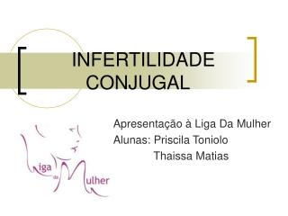 INFERTILIDADE CONJUGAL