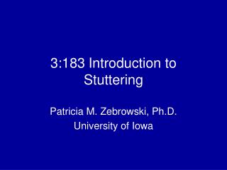 3:183 Introduction to Stuttering