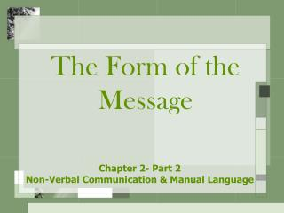The Form of the Message