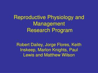 Reproductive Physiology and Management  Research Program